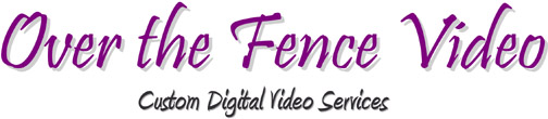 Over The Fence Video Services